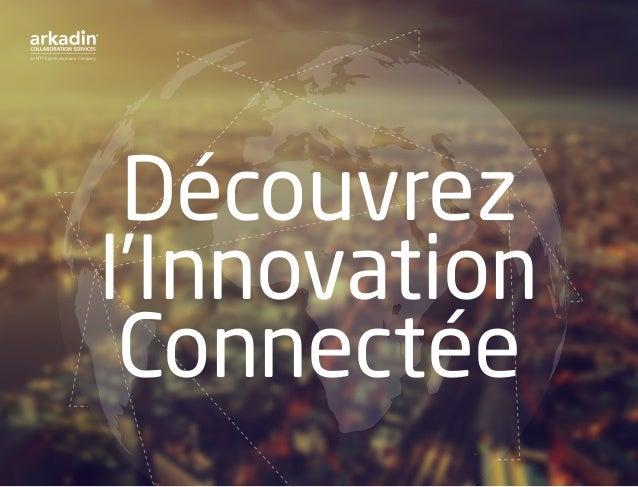Découvrez l'Innovation Connectée