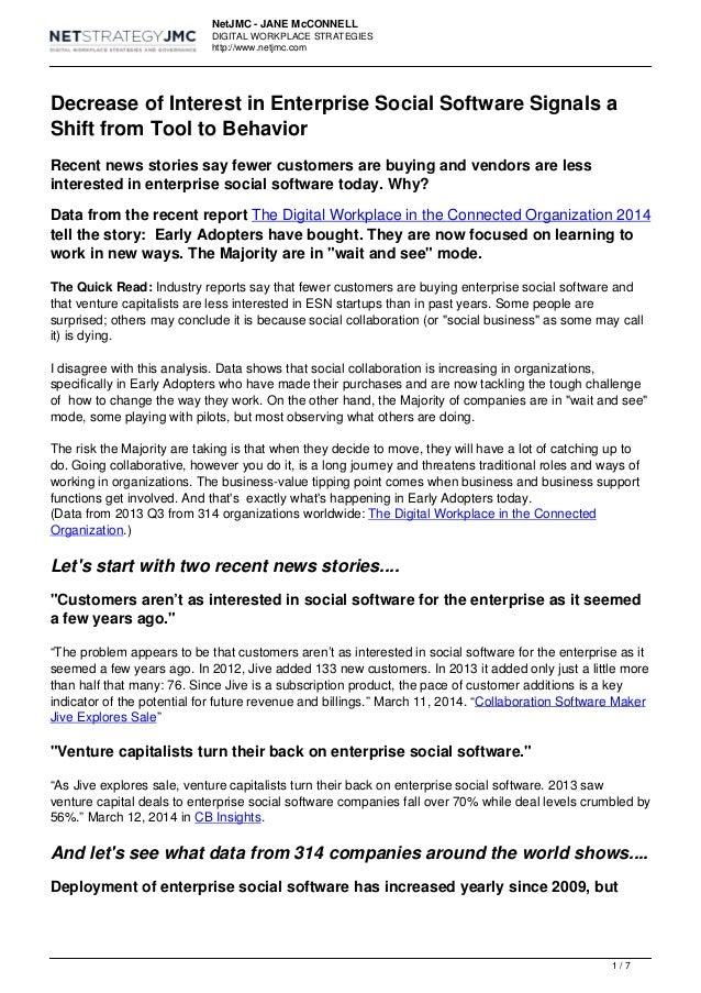 NetJMC - JANE McCONNELL DIGITAL WORKPLACE STRATEGIES http://www.netjmc.com Decrease of Interest in Enterprise Social Softw...
