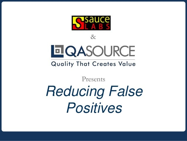 Reducing False Positives & Presents