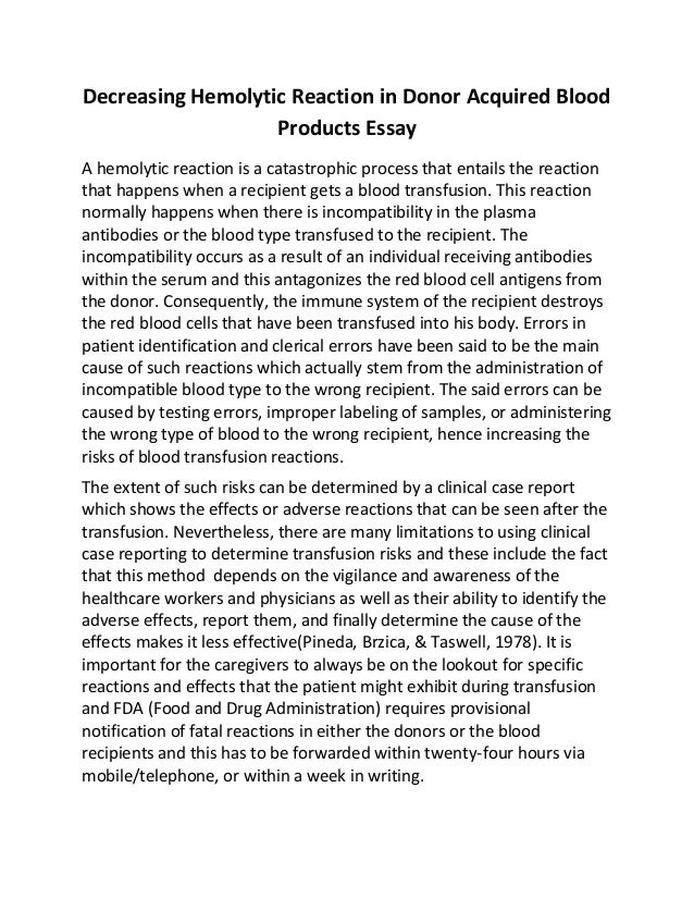 decreasing hemolytic reaction in donor acquired blood products essay decreasing hemolytic reaction in donor acquired blood products essay a hemolytic reaction is a catastrophic process