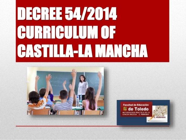 DECREE 54/2014 CURRICULUM OF CASTILLA-LA MANCHA