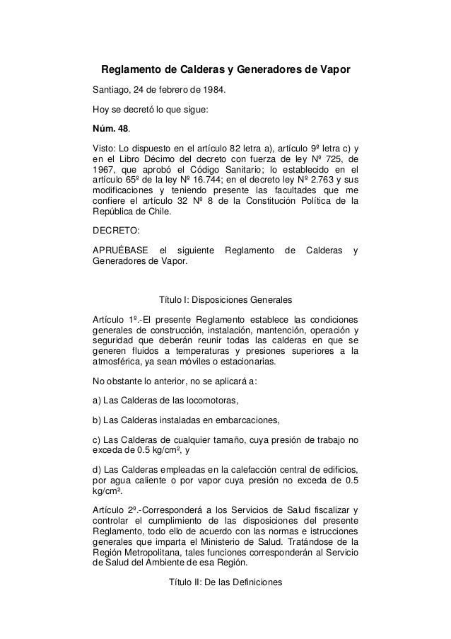 Reglamento de Calderas y Generadores de Vapor Santiago, 24 de febrero de 1984. Hoy se decretó lo que sigue: Núm. 48. Visto...