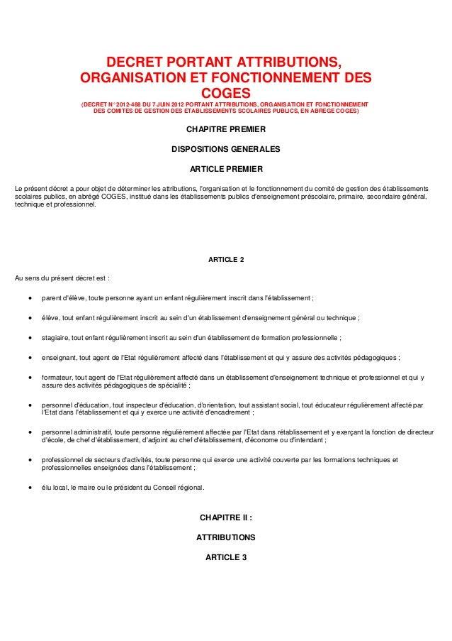 DECRET PORTANT ATTRIBUTIONS, ORGANISATION ET FONCTIONNEMENT DES COGES (DECRET N° 2012-488 DU 7 JUIN 2012 PORTANT ATTRIBUTI...