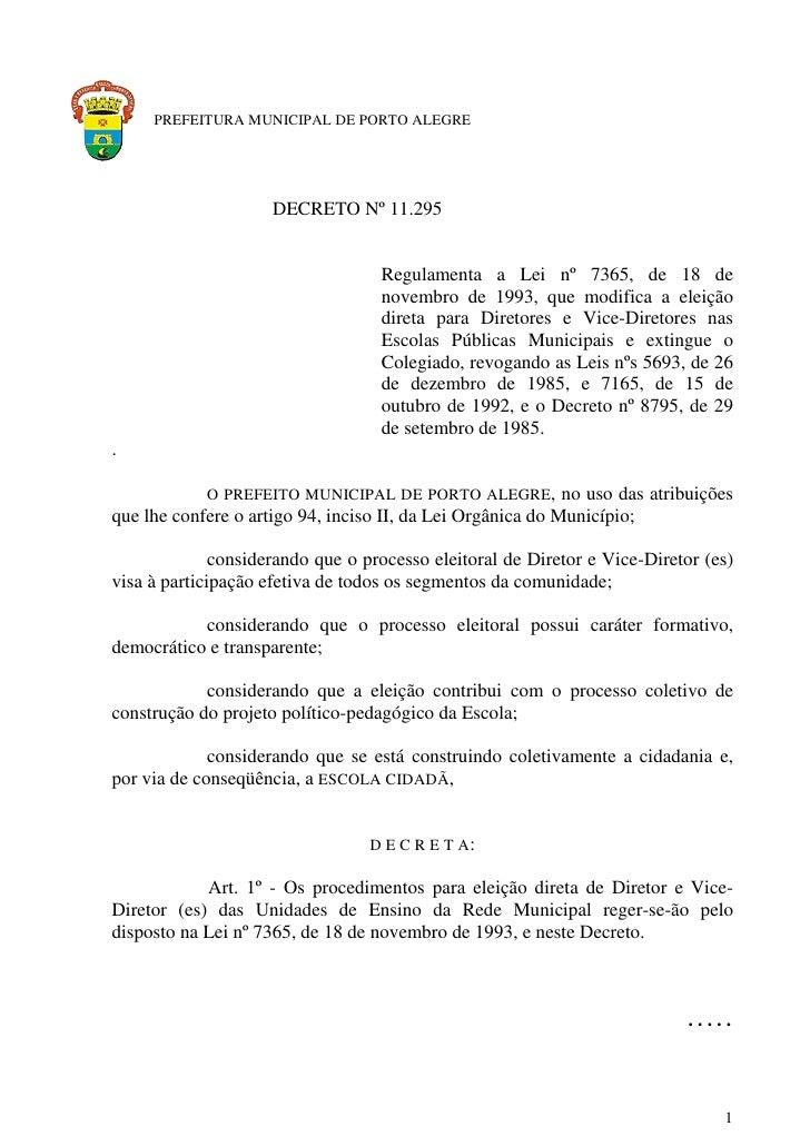 PREFEITURA MUNICIPAL DE PORTO ALEGRE                          DECRETO Nº 11.295                                      Regul...