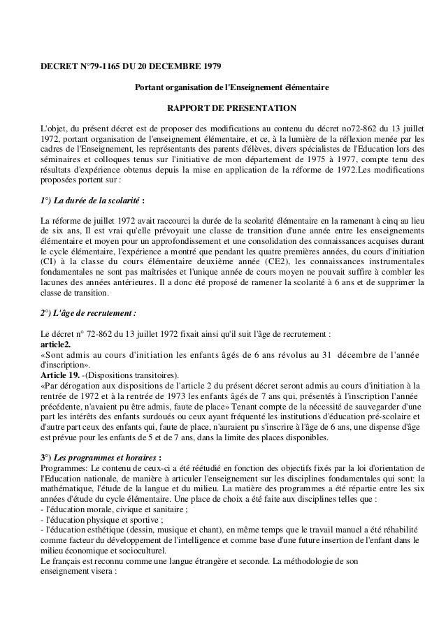 DECRET N°79-1165 DU 20 DECEMBRE 1979 Portant organisation de l'Enseignement élémentaire RAPPORT DE PRESENTATION L'objet, d...