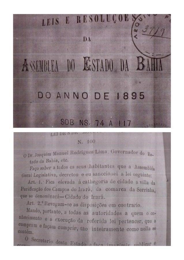 DECRETO 100 - ELEVA À CATEGORIA DE CIDADE E NOMEIA MUNICÍPIO COMO IRARÁ