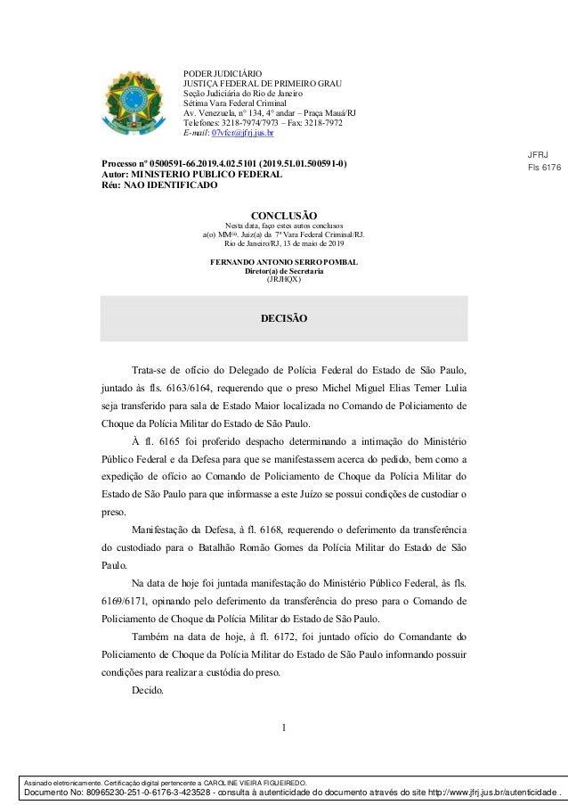 1 PODER JUDICIÁRIO JUSTIÇA FEDERAL DE PRIMEIRO GRAU Seção Judiciária do Rio de Janeiro Sétima Vara Federal Criminal Av. Ve...