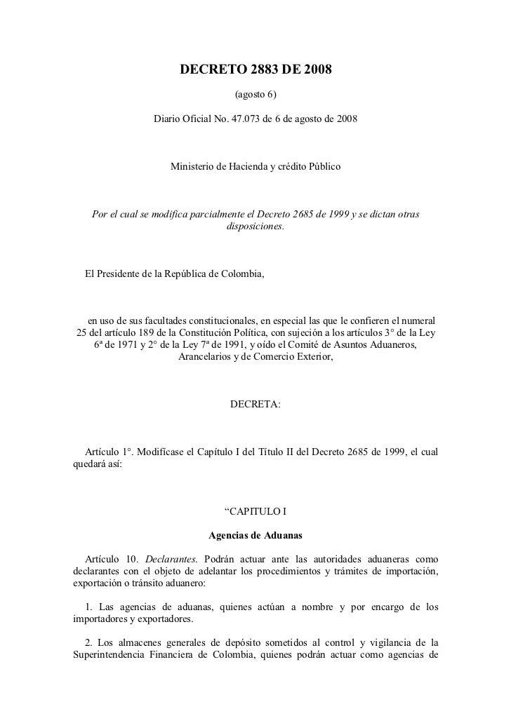 DECRETO 2883 DE 2008                                       (agosto 6)                   Diario Oficial No. 47.073 de 6 de ...