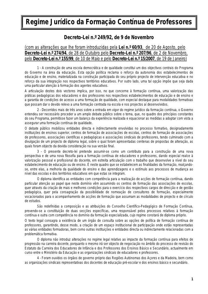 Regime Jurídico da Formação Contínua de Professores                            Decreto-Lei n.º 249/92, de 9 de Novembro (c...