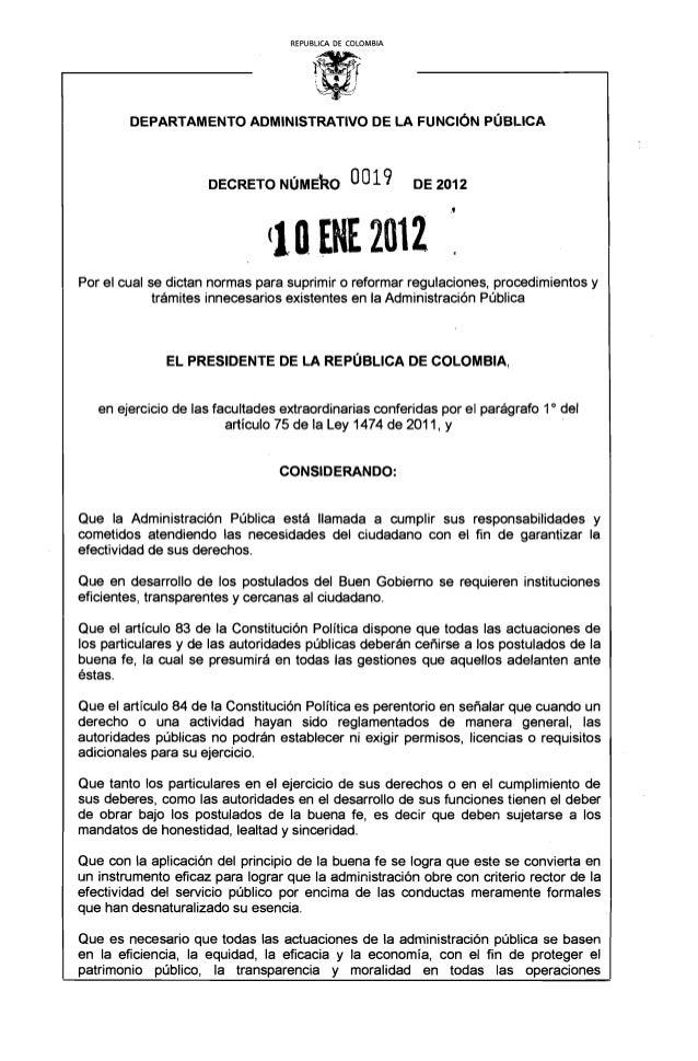 REPUBLlCA DE COLOMBIA DEPARTAMENTO ADMINISTRATIVO DE LA FUNCiÓN PÚBI_ICA DECRETO NÚME~O 0019 DE 2012 (10 EN[ 2012  Por el ...