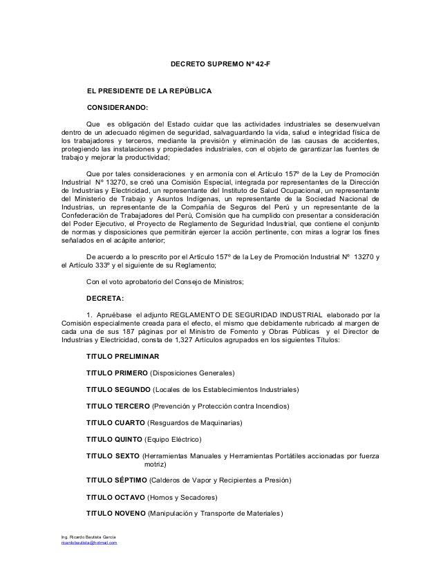 DECRETO SUPREMO Nº 42-F  EL PRESIDENTE DE LA REPÚBLICA CONSIDERANDO: Que es obligación del Estado cuidar que las actividad...