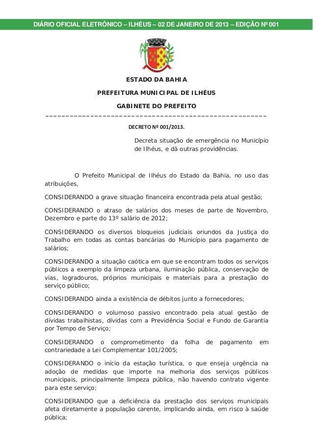 DIÁRIO OFICIAL ELETRÔNICO – ILHÉUS – 02 DE JANEIRO DE 2013 – EDIÇÃO Nº 001  ESTADO DA BAHIA  PREFEITURA MUNICIPAL DE ILHÉU...