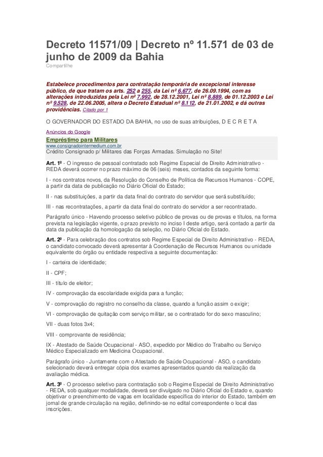 Decreto 11571/09   Decreto nº 11.571 de 03 dejunho de 2009 da BahiaCompartilheEstabelece procedimentos para contratação te...