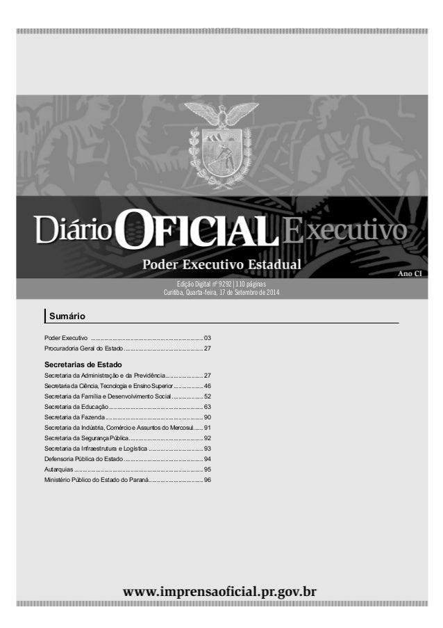 4ª feira | 17/Set/2014 - Edição nº 9292 1  Sumário  Edição Digital nº 9292|110 páginas  Curitiba, Quarta-feira, 17 de Sete...
