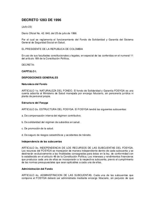 DECRETO 1283 DE 1996 (Julio 23) Diario Oficial No. 42. 840, del 25 de julio de 1996 Por el cual se reglamenta el funcionam...