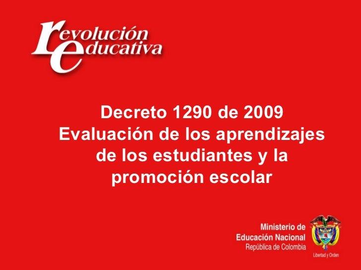 Decreto 1290 de 2009 Evaluación de los aprendizajes de los estudiantes y la promoción escolar