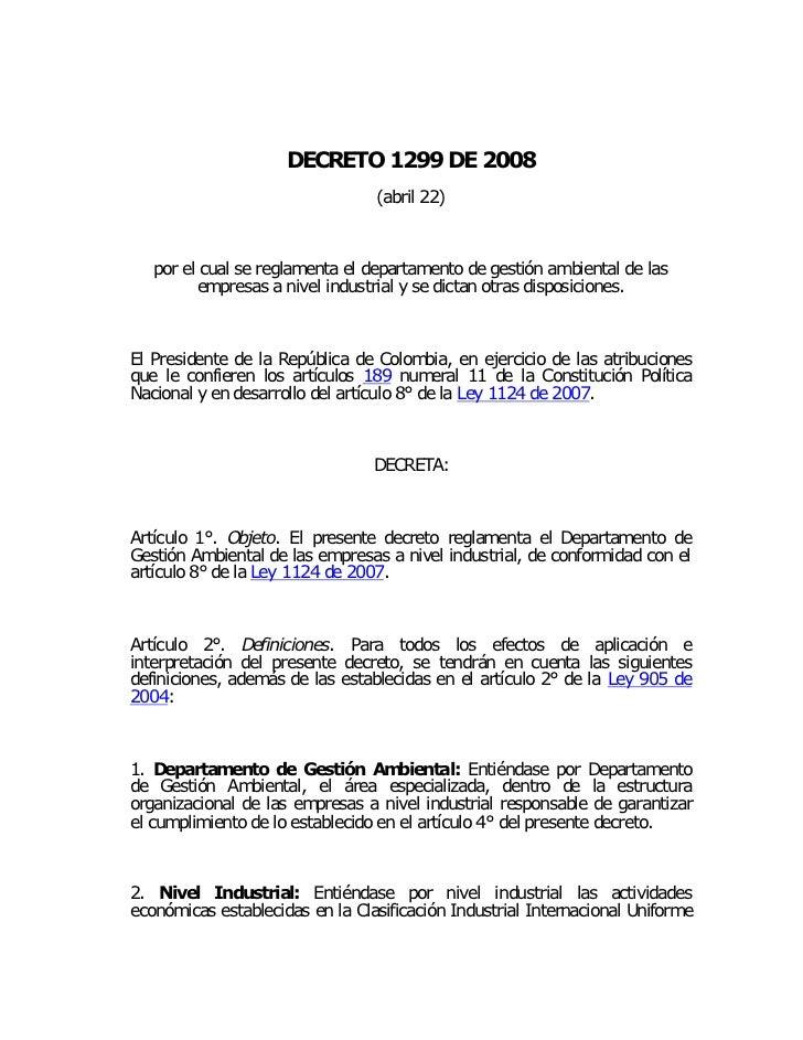 DECRETO 1299 DE 2008                                 (abril 22)   por el cual se reglamenta el departamento de gestión amb...