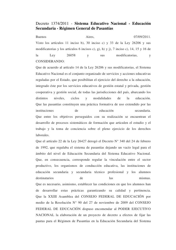 Decreto 1374/2011 - Sistema Educativo Nacional - EducaciónSecundaria - Régimen General de PasantíasBuenos                 ...