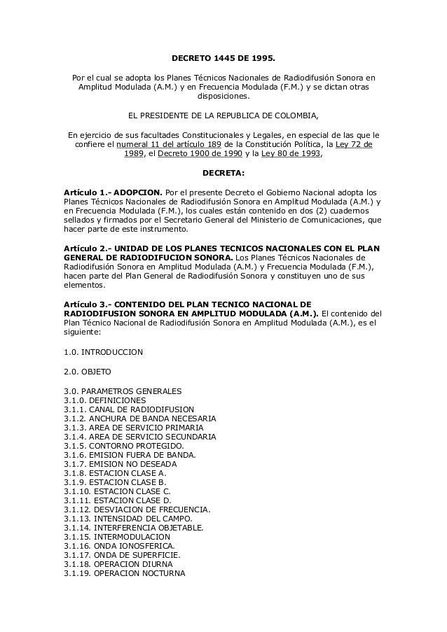 DECRETO 1445 DE 1995.  Por el cual se adopta los Planes Técnicos Nacionales de Radiodifusión Sonora en   Amplitud Modulada...