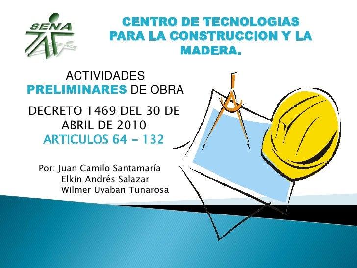 CENTRO DE TECNOLOGIAS                PARA LA CONSTRUCCION Y LA                         MADERA.     ACTIVIDADESPRELIMINARES...