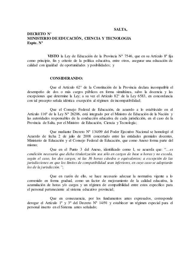 SALTA,  DECRETO N°  MINISTERIO DE EDUCACIÓN, CIENCIA Y TECNOLOGIA  Expte. Nº  VISTO la Ley de Educación de la Provincia Nº...