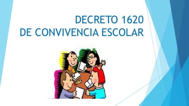 DECRETO 1620 DE CONVIVENCIA ESCOLAR