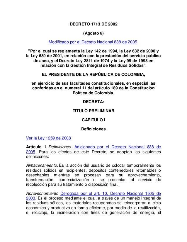 """DECRETO 1713 DE 2002                              (Agosto 6)            Modificado por el Decreto Nacional 838 de 2005 """"Po..."""