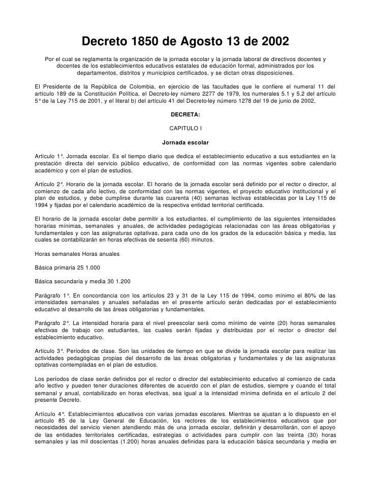 Decreto 1850 de Agosto 13 de 2002    Por el cual se reglamenta la organización de la jornada escolar y la jornada laboral ...