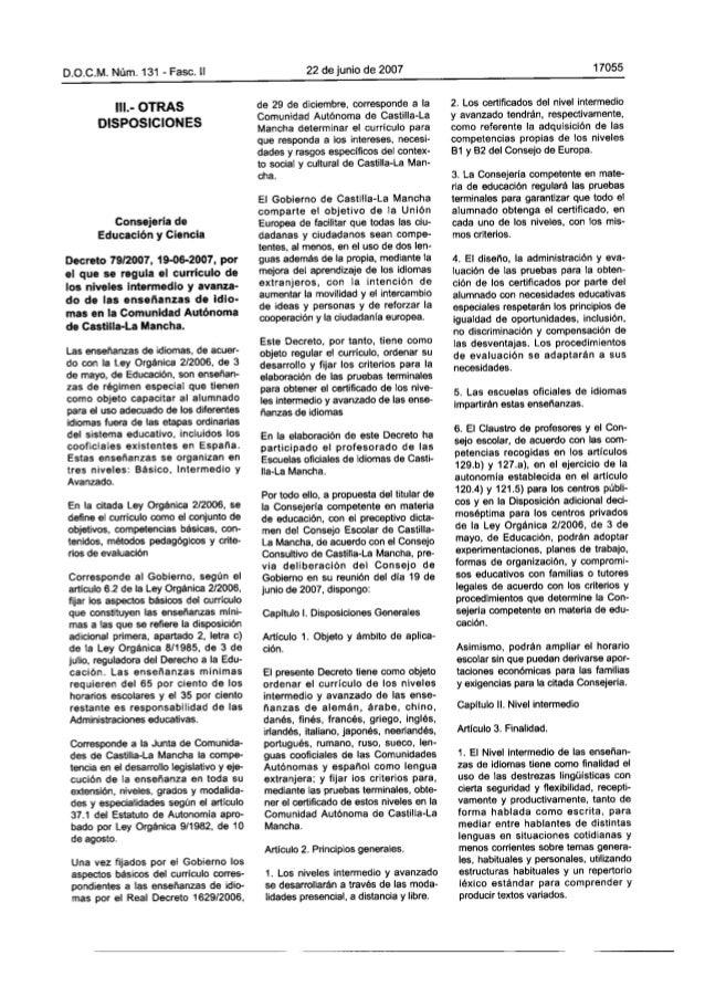 D. O.C. M. Núm.  131 - Faso.  ll  lll. - OTRAS DlSPOSICIONES  Consejería de Educación y Ciencia  Decreto 79/2007, 19-06-20...