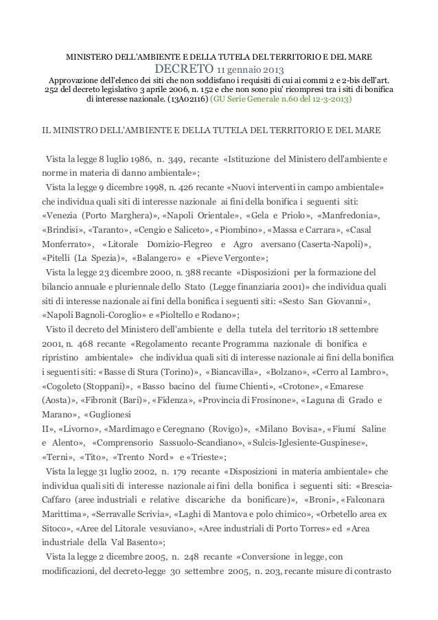 MINISTERO DELL'AMBIENTE E DELLA TUTELA DEL TERRITORIO E DEL MARE DECRETO 11 gennaio 2013 Approvazione dell'elenco dei siti...