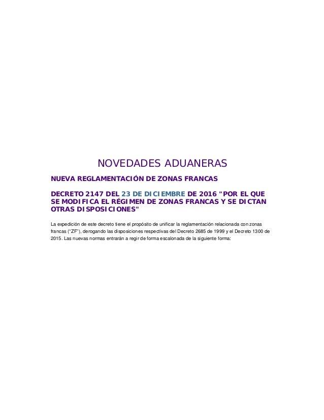 """NOVEDADES ADUANERAS NUEVA REGLAMENTACIÓN DE ZONAS FRANCAS DECRETO 2147 DEL 23 DE DICIEMBRE DE 2016 """"POR EL QUE SE MODIFICA..."""