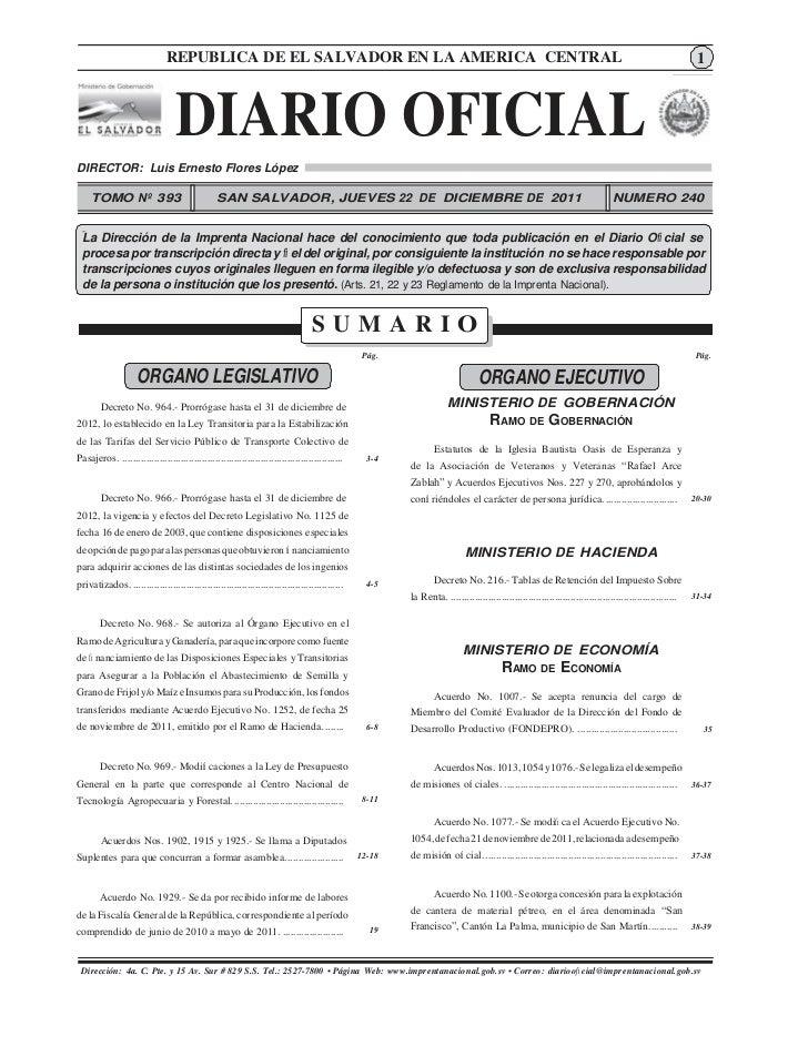 DIARIO OFICIAL.- San SALVADOR EN LA AMERICA CENTRAL               REPUBLICA DE EL Salvador, 22 de Diciembre de 2011.      ...