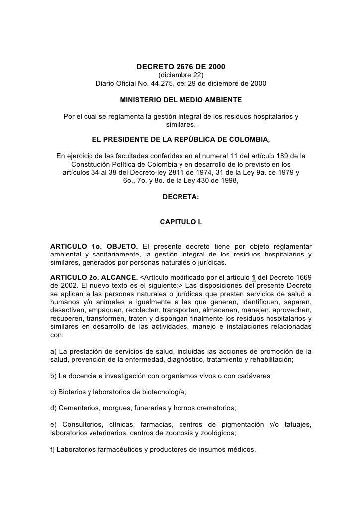 DECRETO 2676 DE 2000                                    (diciembre 22)               Diario Oficial No. 44.275, del 29 de ...