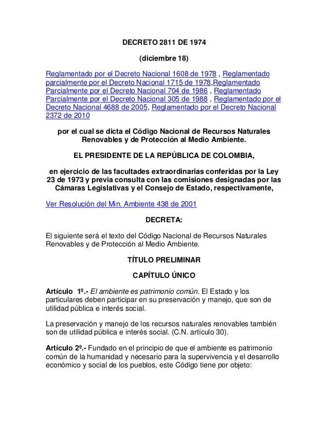 DECRETO 2811 DE 1974 (diciembre 18) Reglamentado por el Decreto Nacional 1608 de 1978 , Reglamentado parcialmente por el D...
