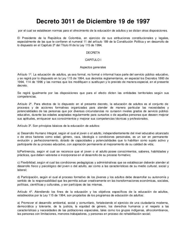 Decreto 3011 de Diciembre 19 de 1997por el cual se establecen normas para el ofrecimiento de la educación de adultos y se ...