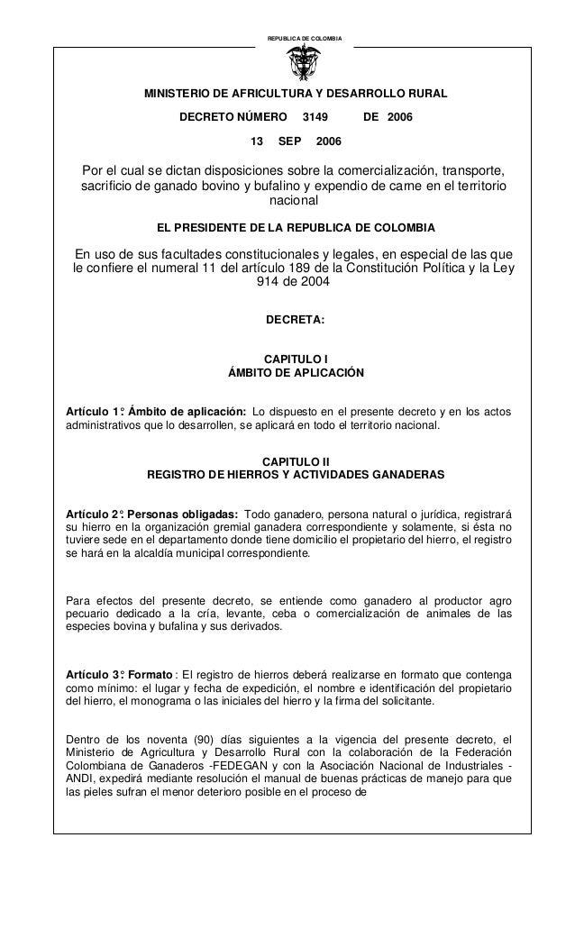 MINISTERIO DE AFRICULTURA Y DESARROLLO RURAL DECRETO NÚMERO 3149 DE 2006 13 SEP 2006 Por el cual se dictan disposiciones s...