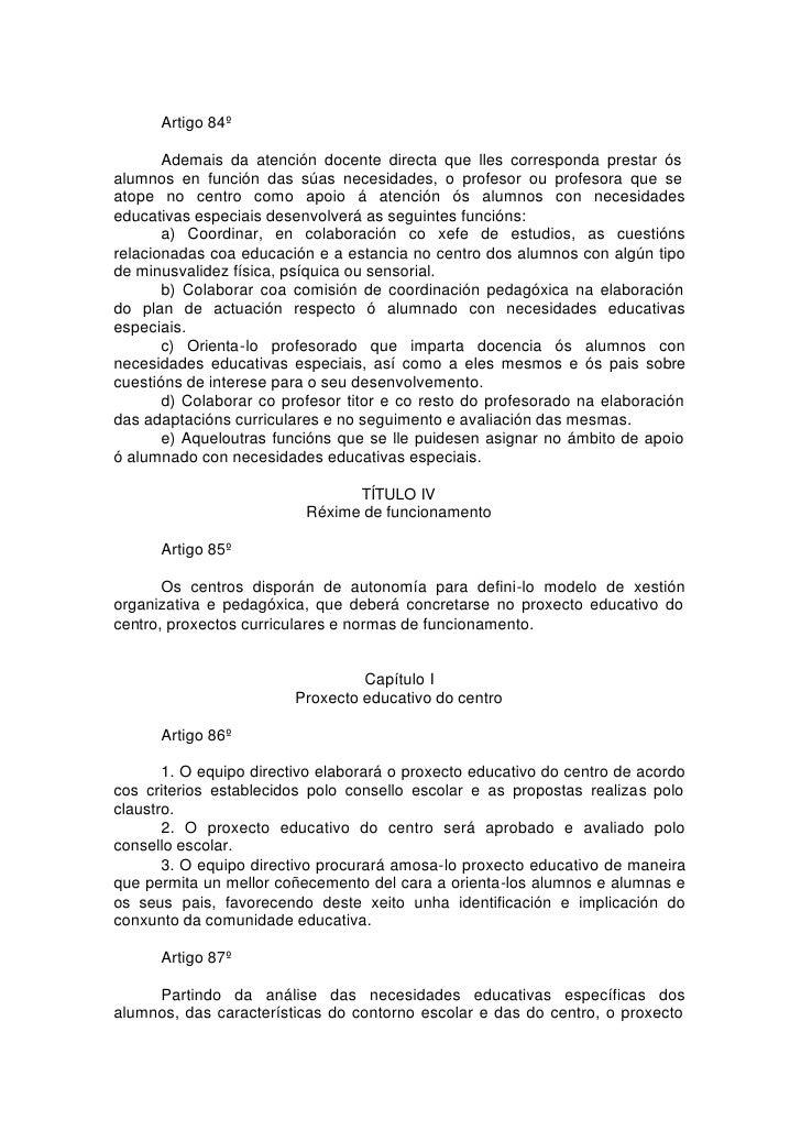 Artigo 84º         Ademais da atención docente directa que lles corresponda prestar ós alumnos en función das súas necesid...