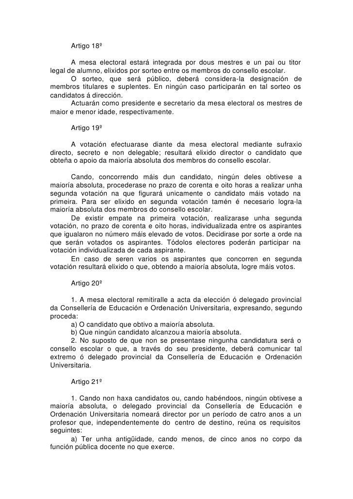 Artigo 18º         A mesa electoral estará integrada por dous mestres e un pai ou titor legal de alumno, elixidos por sort...