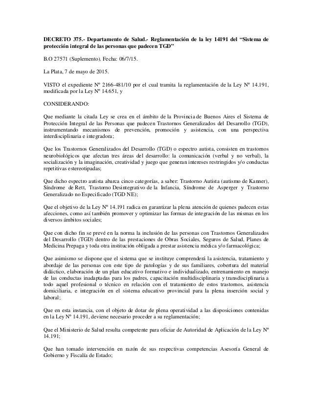 """DECRETO 375.- Departamento de Salud.- Reglamentación de la ley 14191 del """"Sistema de protección integral de las personas q..."""