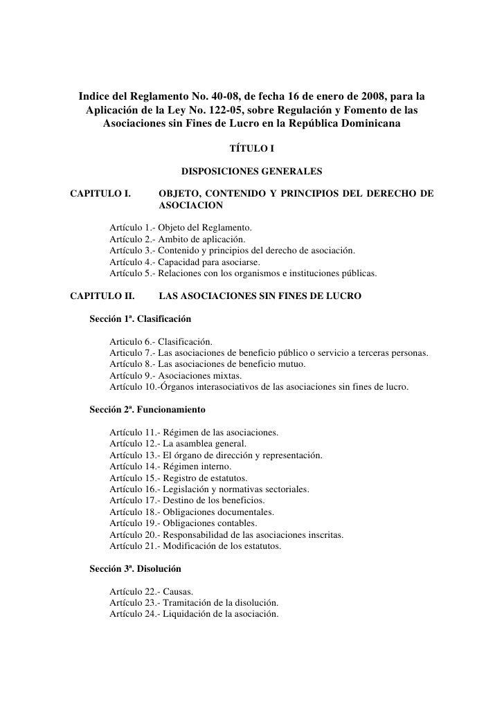 Indice del Reglamento No. 40-08, de fecha 16 de enero de 2008, para la   Aplicación de la Ley No. 122-05, sobre Regulación...