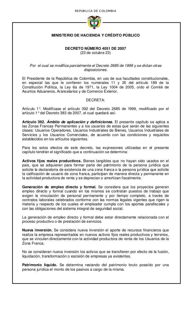 REPUBLICA DE COLOMBIA MINISTERIO DE HACIENDA Y CRÉDITO PÚBLICO DECRETO NÚMERO 4051 DE 2007 (23 de octubre 23) Por el cual ...