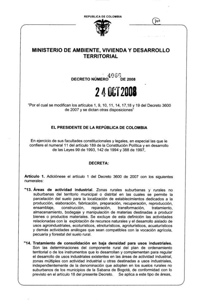 """REPUBLlCA DE COLOMBIA ti '~ MINISTERIO DE AMBIENTE, VIVIENDA Y DESARROLLO TERRITORIAL , """" 4066 DECRETO NUMERO DE 2008 2 4 ..."""