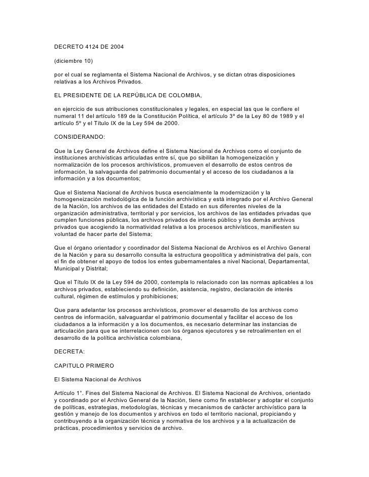 DECRETO 4124 DE 2004(diciembre 10)por el cual se reglamenta el Sistema Nacional de Archivos, y se dictan otras disposicion...