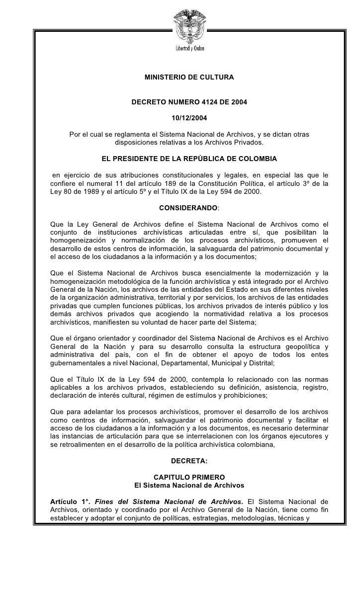 MINISTERIO DE CULTURA                              DECRETO NUMERO 4124 DE 2004                                          10...