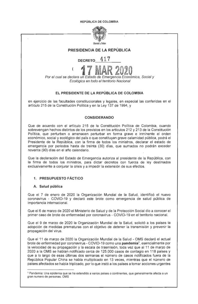 REPÚBLICA DE COLOMBIA lih,nod yOrden PRESIDENCIA DE LA REPÚBLICA DECRETO_4_1_7_ _ 17 MAR 2020Por el cual se declara un Est...