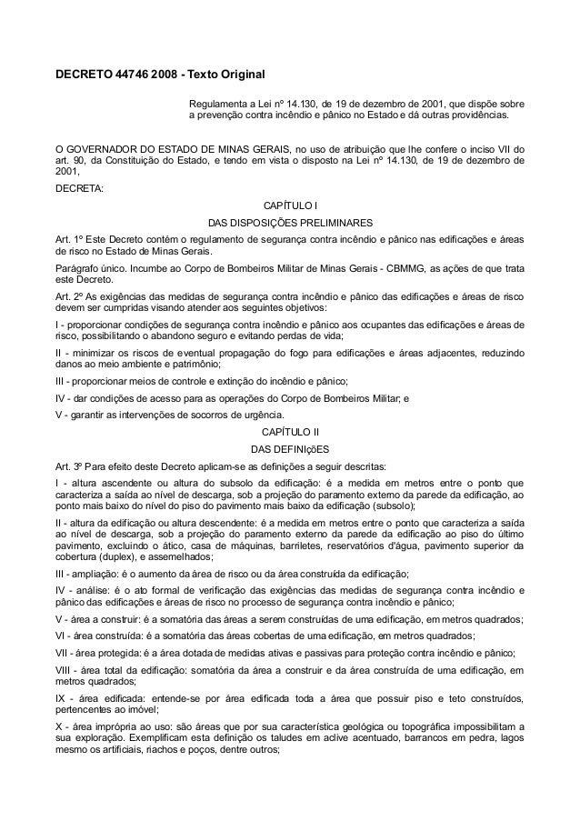 DECRETO 44746 2008 - Texto Original Regulamenta a Lei nº 14.130, de 19 de dezembro de 2001, que dispõe sobre a prevenção c...