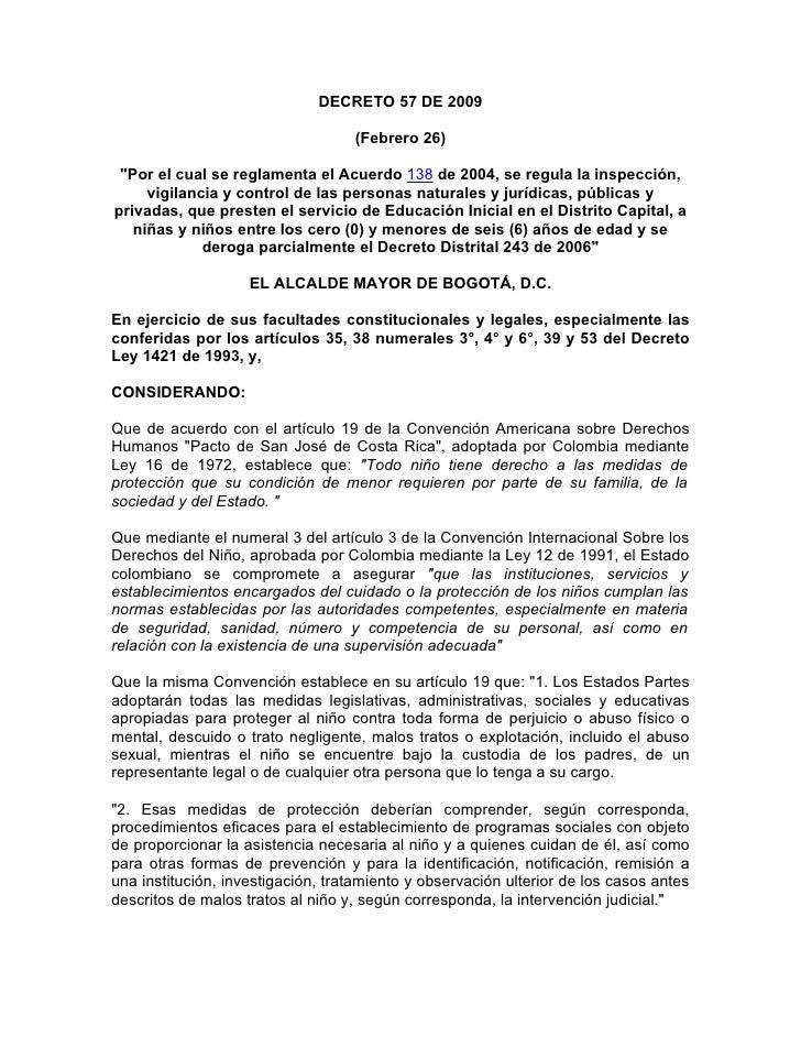 """DECRETO 57 DE 2009                                     (Febrero 26)   """"Por el cual se reglamenta el Acuerdo 138 de 2004, s..."""