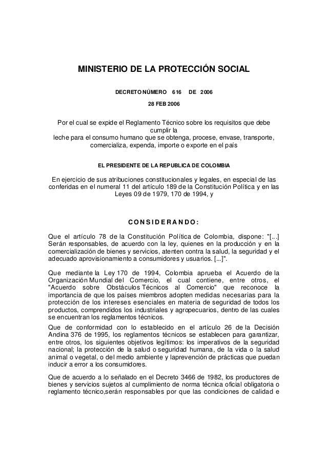 MINISTERIO DE LA PROTECCIÓN SOCIAL DECRETO NÚMERO 616 DE 2006 28 FEB 2006 Por el cual se expide el Reglamento Técnico sobr...