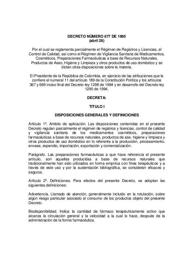DECRETO NÚMERO 677 DE 1995                                 (abril 26) Por el cual se reglamenta parcialmente el Régimen de...