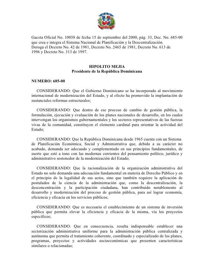 Gaceta Oficial No. 10058 de fecha 15 de septiembre del 2000, pág. 33, Dec. No. 685-00 que crea e integra el Sistema Nacion...